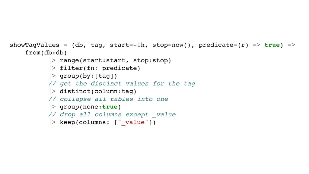 showTagValues = (db, tag, start=-1h, stop=now()...