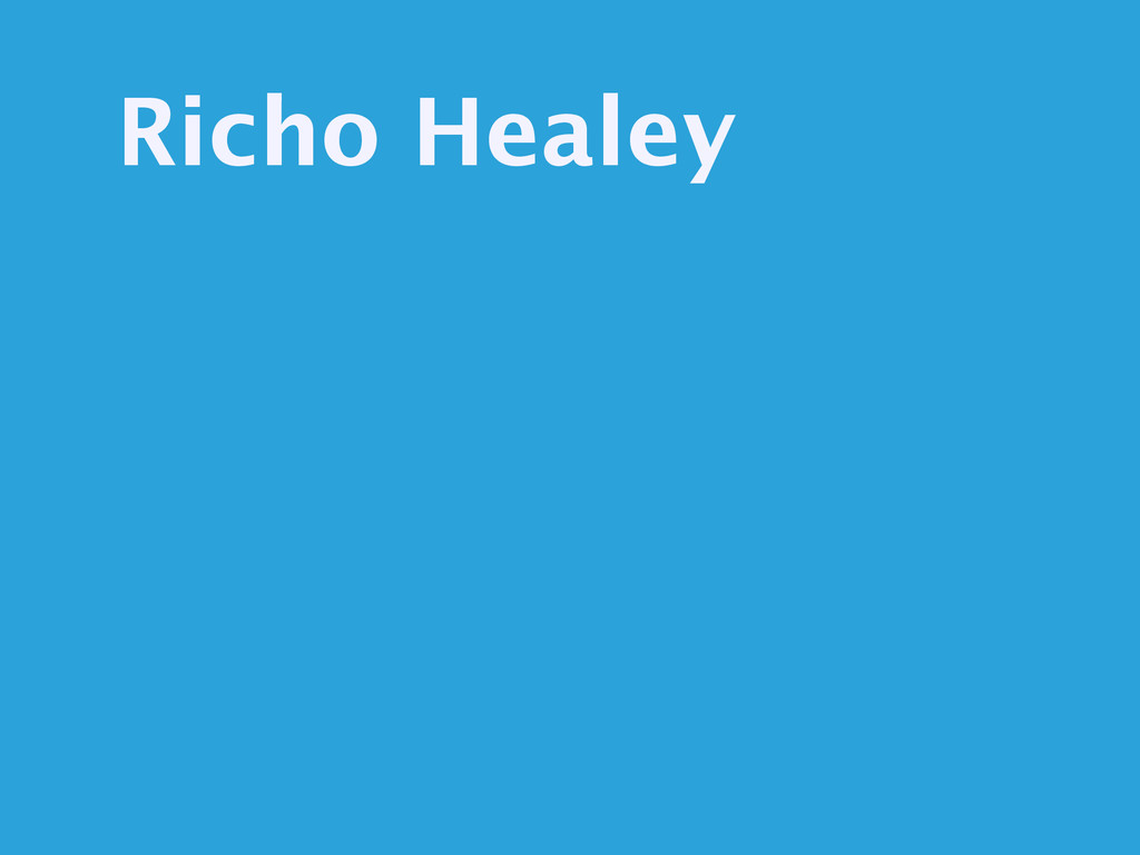 Richo Healey