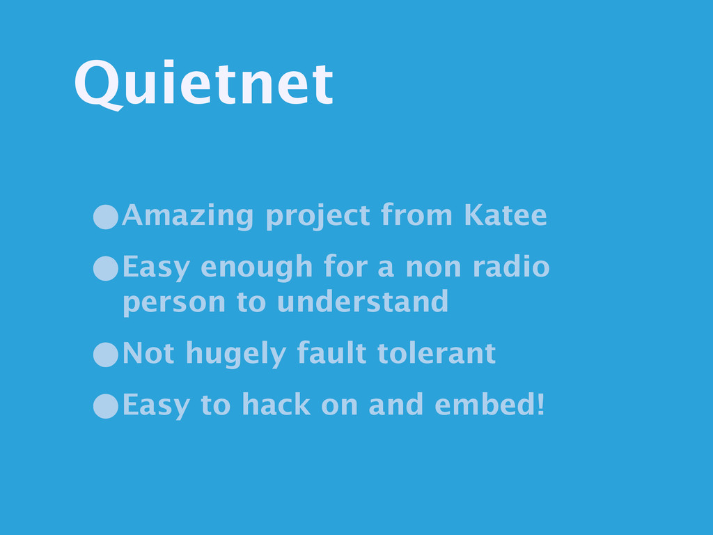 Quietnet •Amazing project from Katee