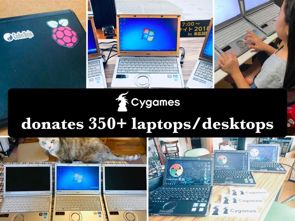 donates 350+ laptops/desktops