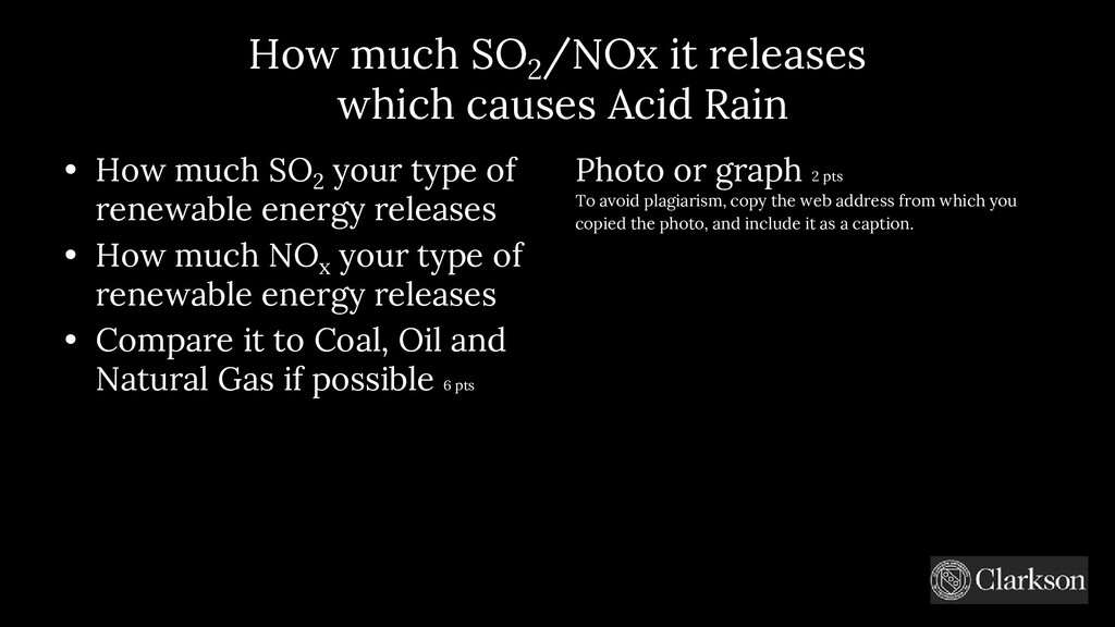 How much SO 2 / NOx it releases which causes Ac...
