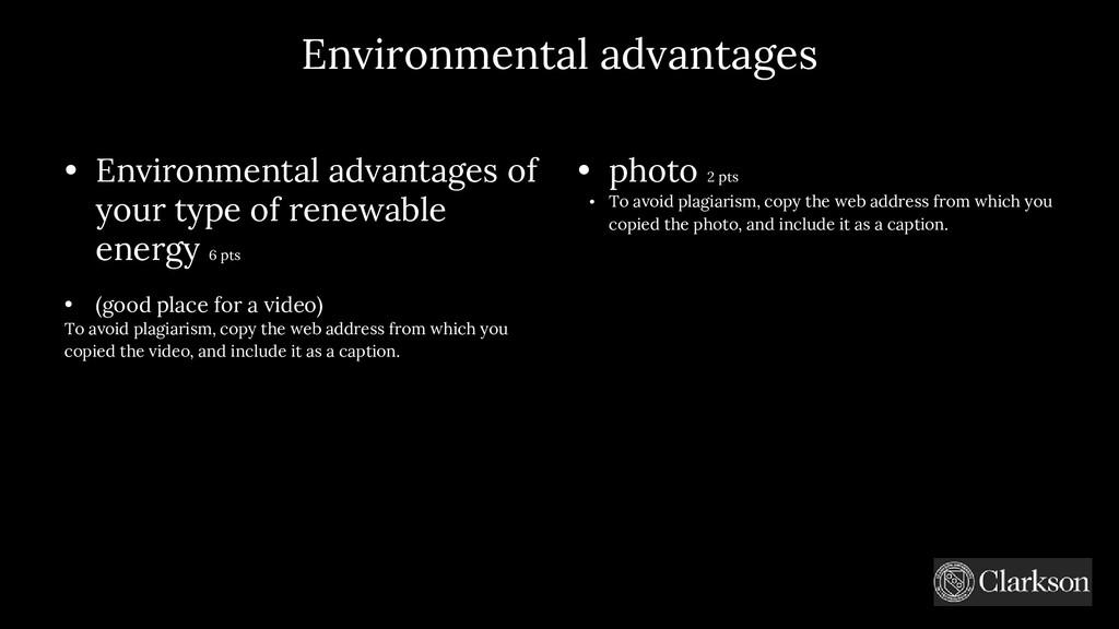 Environmental advantages • Environmental advant...