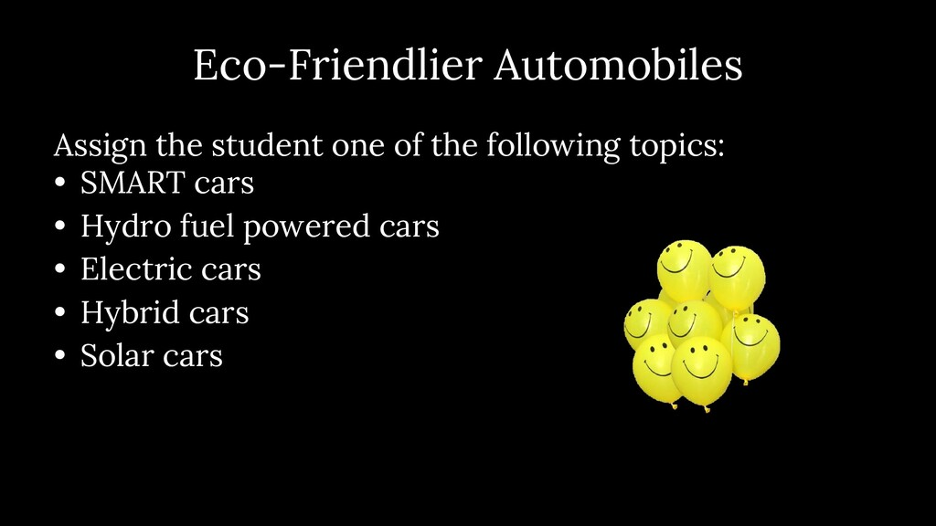 Eco- Friendlier Automobiles Assign the student ...
