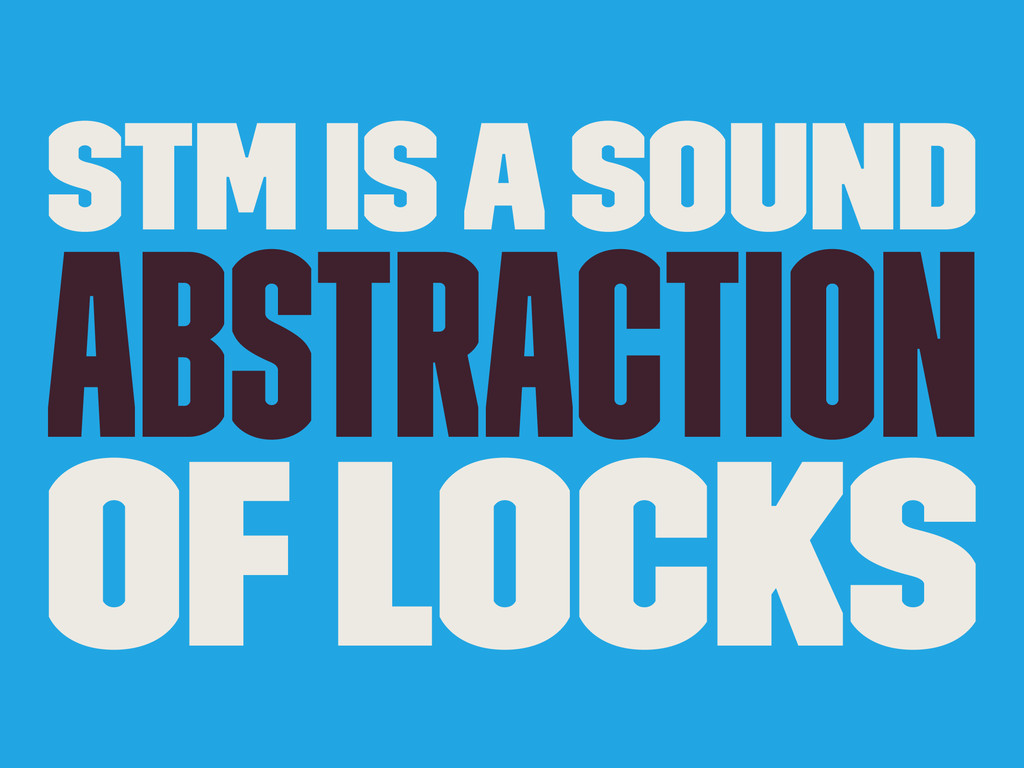 STM is a sound Abstraction of locks