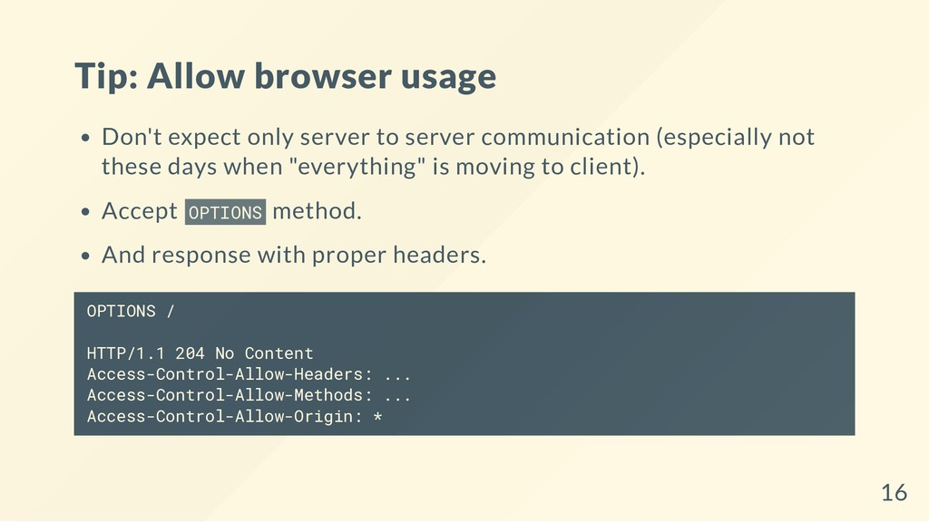 Tip: Allow browser usage Don't expect only serv...
