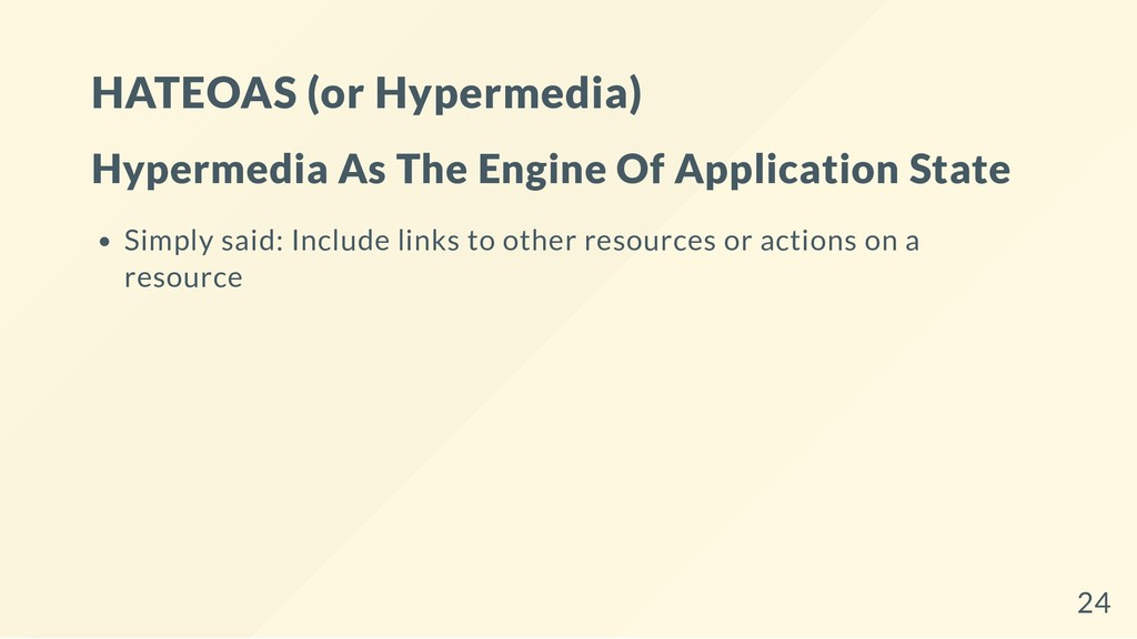 HATEOAS (or Hypermedia) Hypermedia As The Engin...