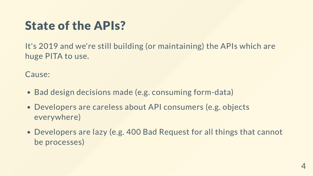 State of the APIs? It's 2019 and we're still bu...