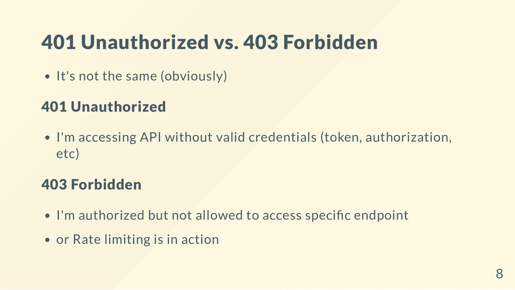 401 Unauthorized vs. 403 Forbidden It's not the...