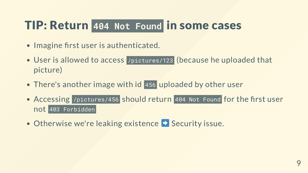TIP: Return 404 Not Found in some cases Imagine...