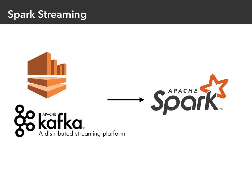Spark Streaming