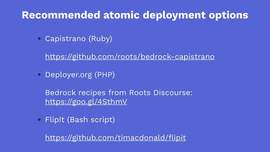 Recommended atomic deployment options • Capistr...