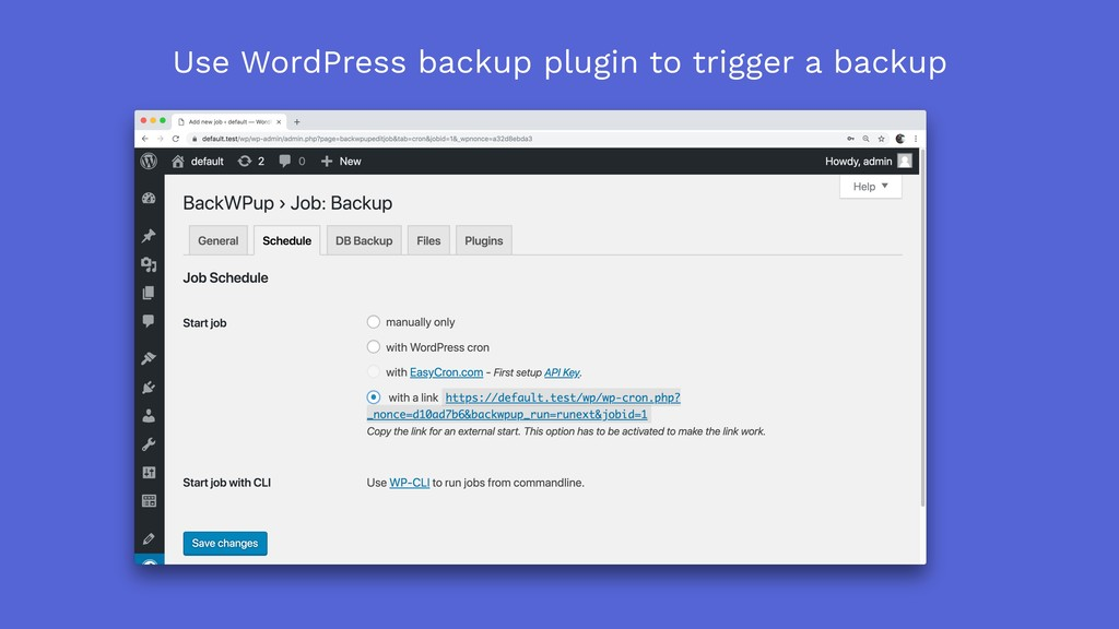 Use WordPress backup plugin to trigger a backup
