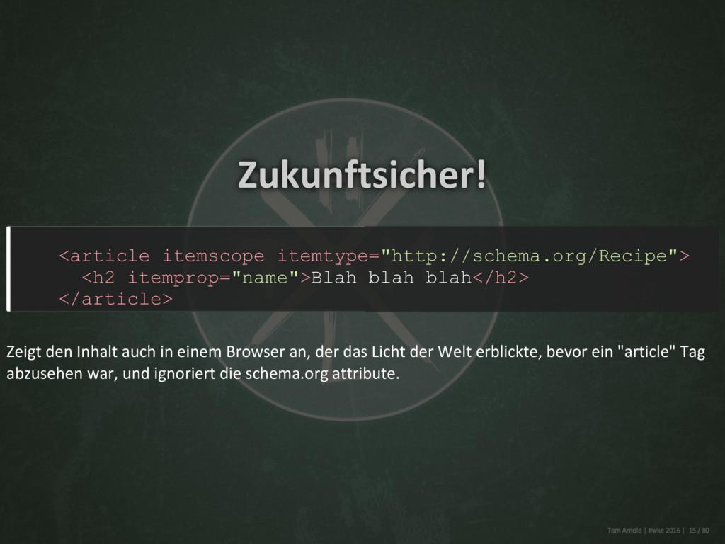 "Zukunftsicher! <article itemscope itemtype=""htt..."