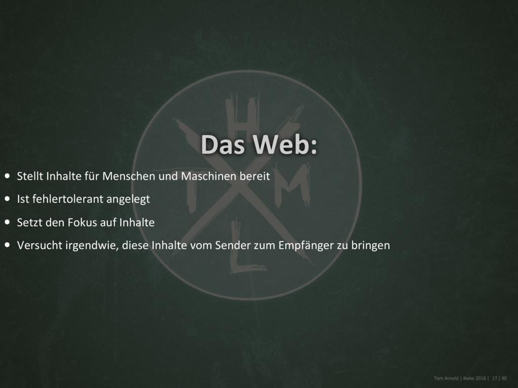 Das Web: Stellt Inhalte für Menschen und Maschi...
