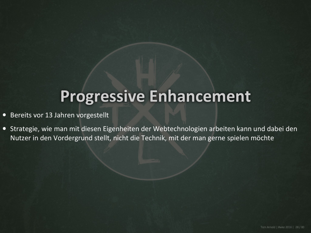 Progressive Enhancement Bereits vor 13 Jahren v...