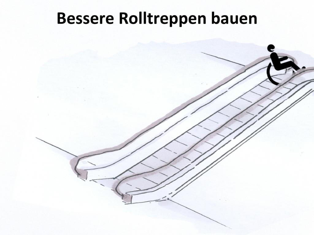Bessere Rolltreppen bauen