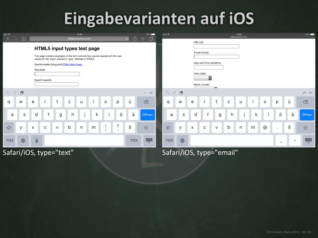 """Safari/iOS, type=""""text"""" Safari/iOS, type=""""email..."""