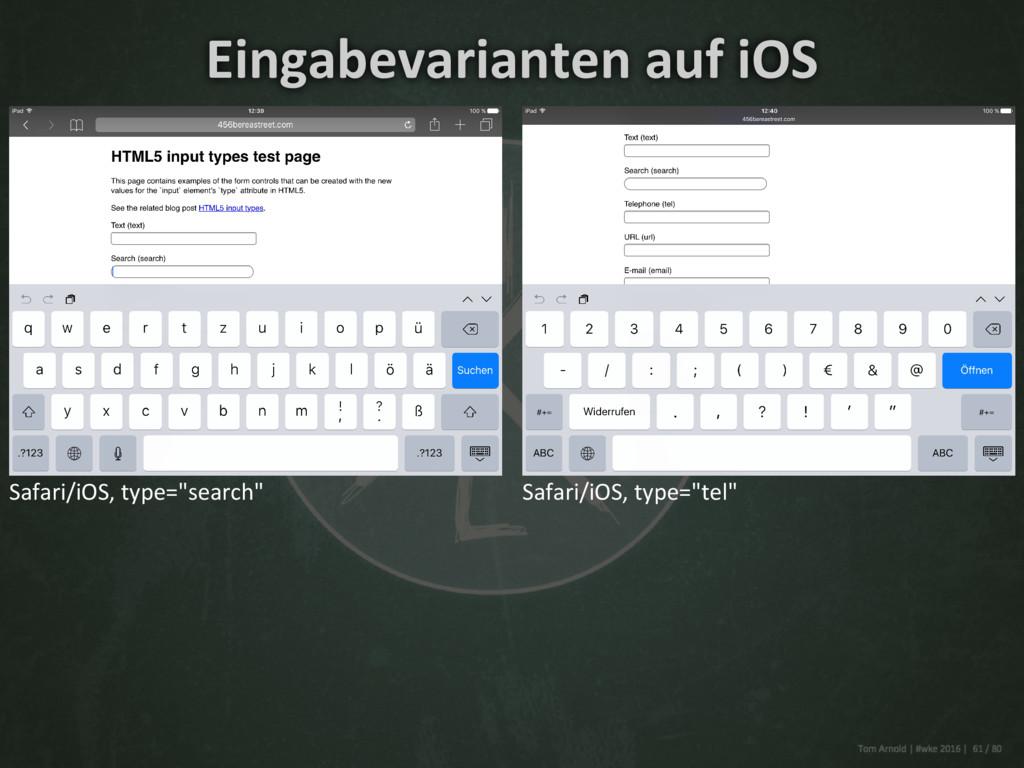 """Safari/iOS, type=""""search"""" Safari/iOS, type=""""tel..."""