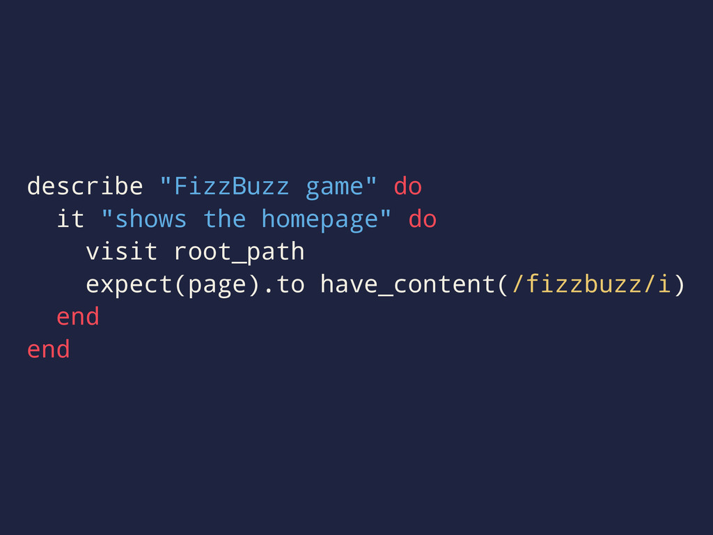 "describe ""FizzBuzz game"" do it ""shows the homep..."