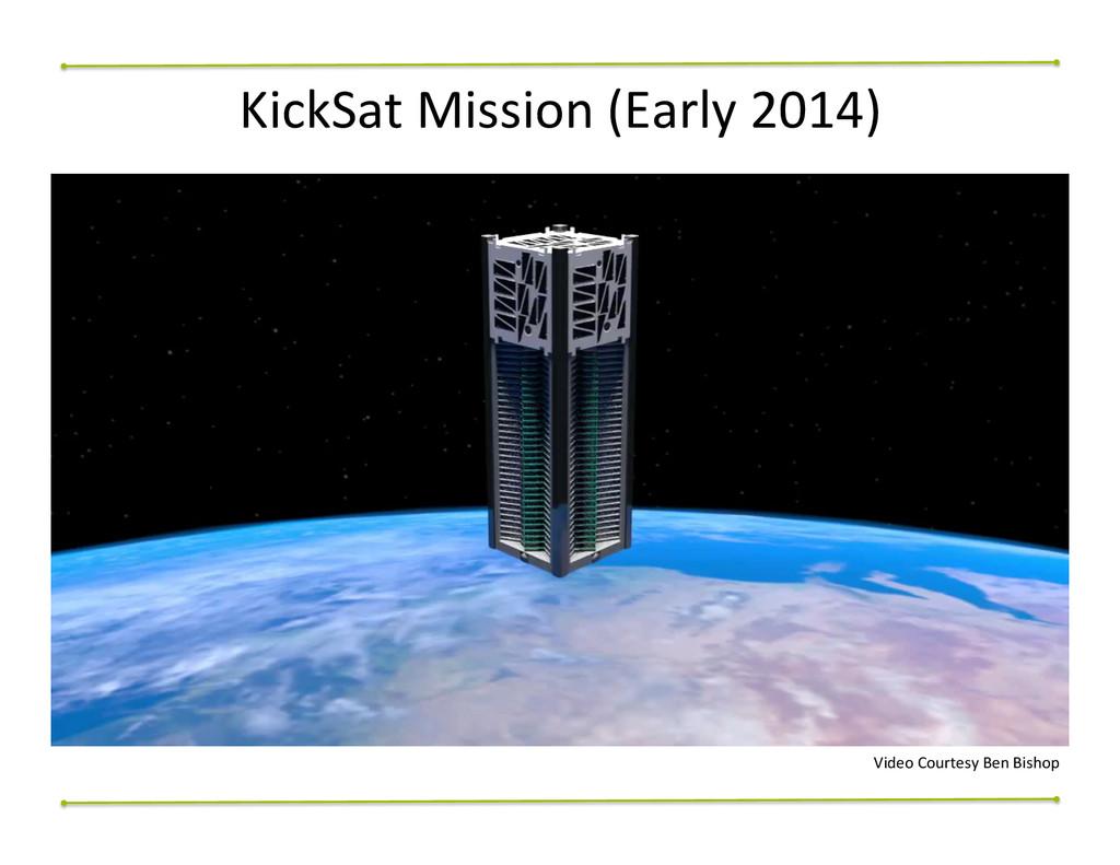 KickSat Mission (Early 2014)  Video...