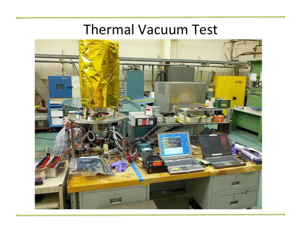 Thermal Vacuum Test