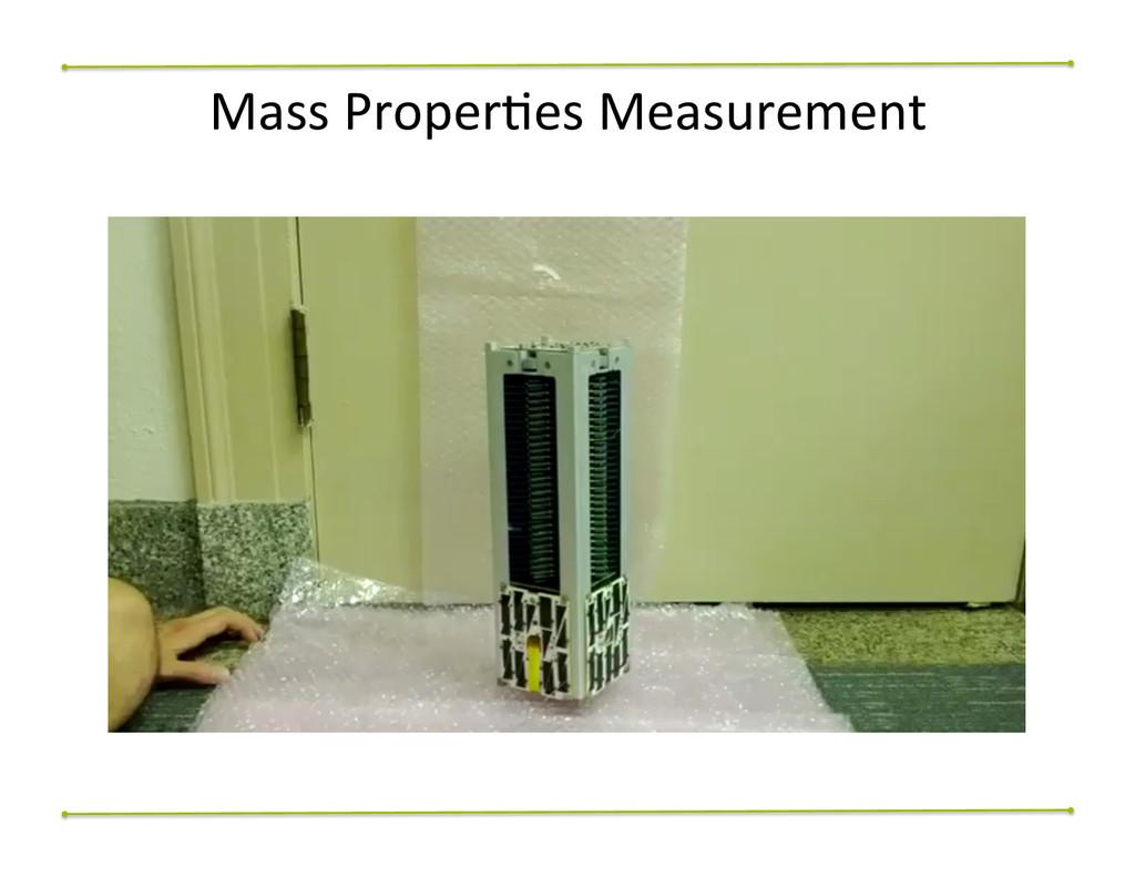 Mass ProperNes Measurement