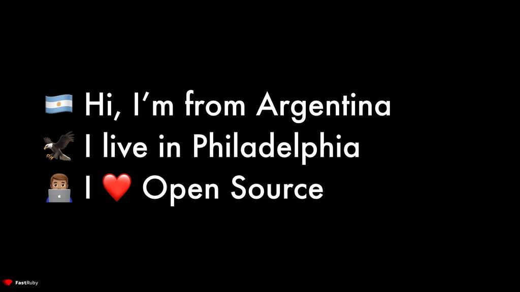 🇦🇷 Hi, I'm from Argentina 🦅 I live in Philadelp...