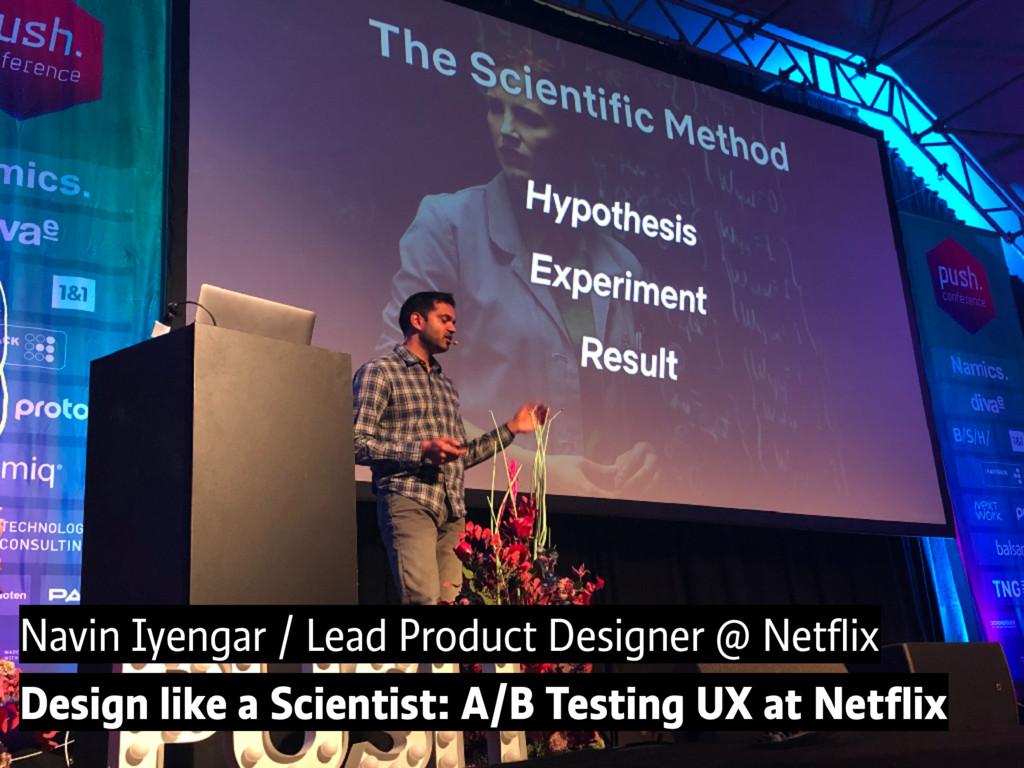 Navin Iyengar / Lead Product Designer @ Netflix ...