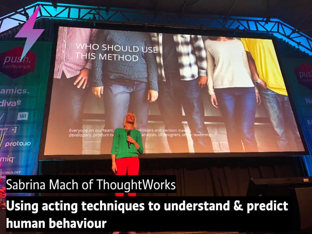 Sabrina Mach of ThoughtWorks Using acting techn...