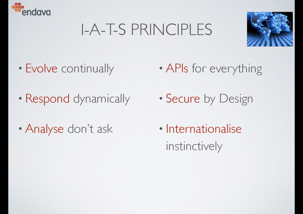 I-A-T-S PRINCIPLES • Evolve continually • Respo...