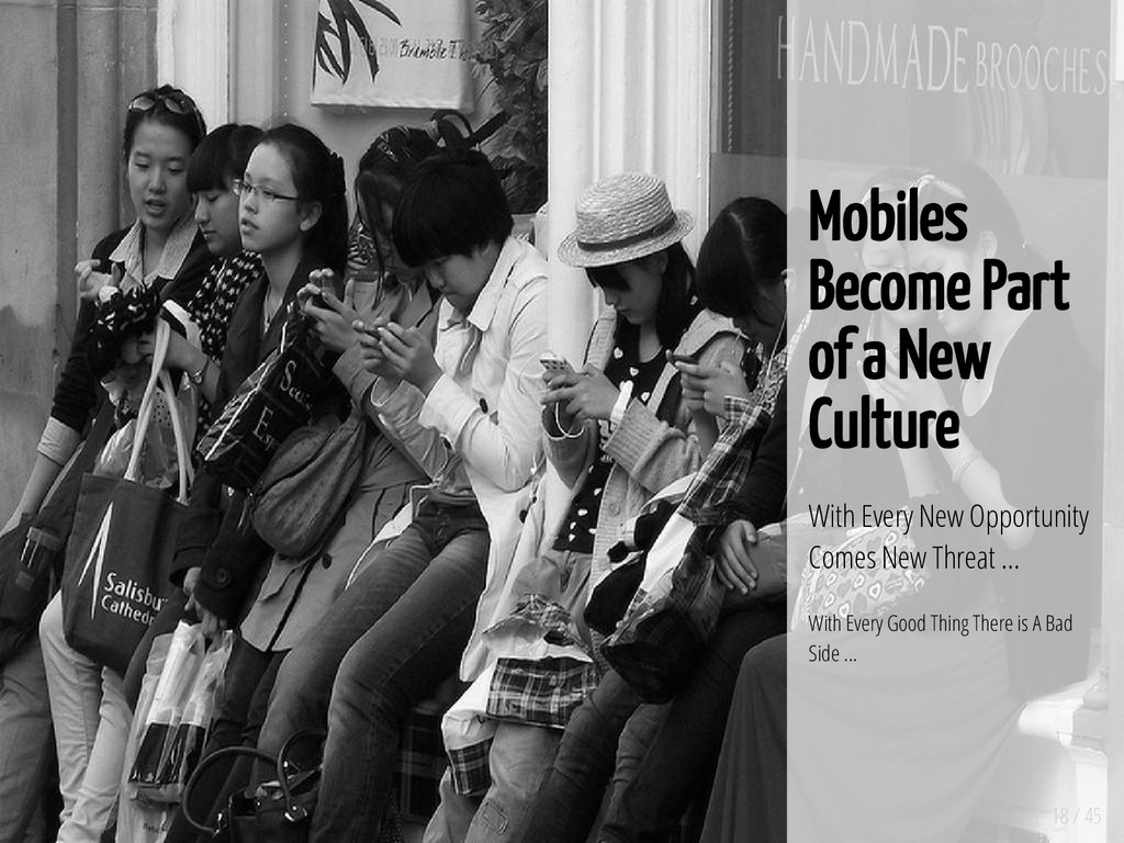 18 / 45 Mobiles Become Part of a New Culture Wi...