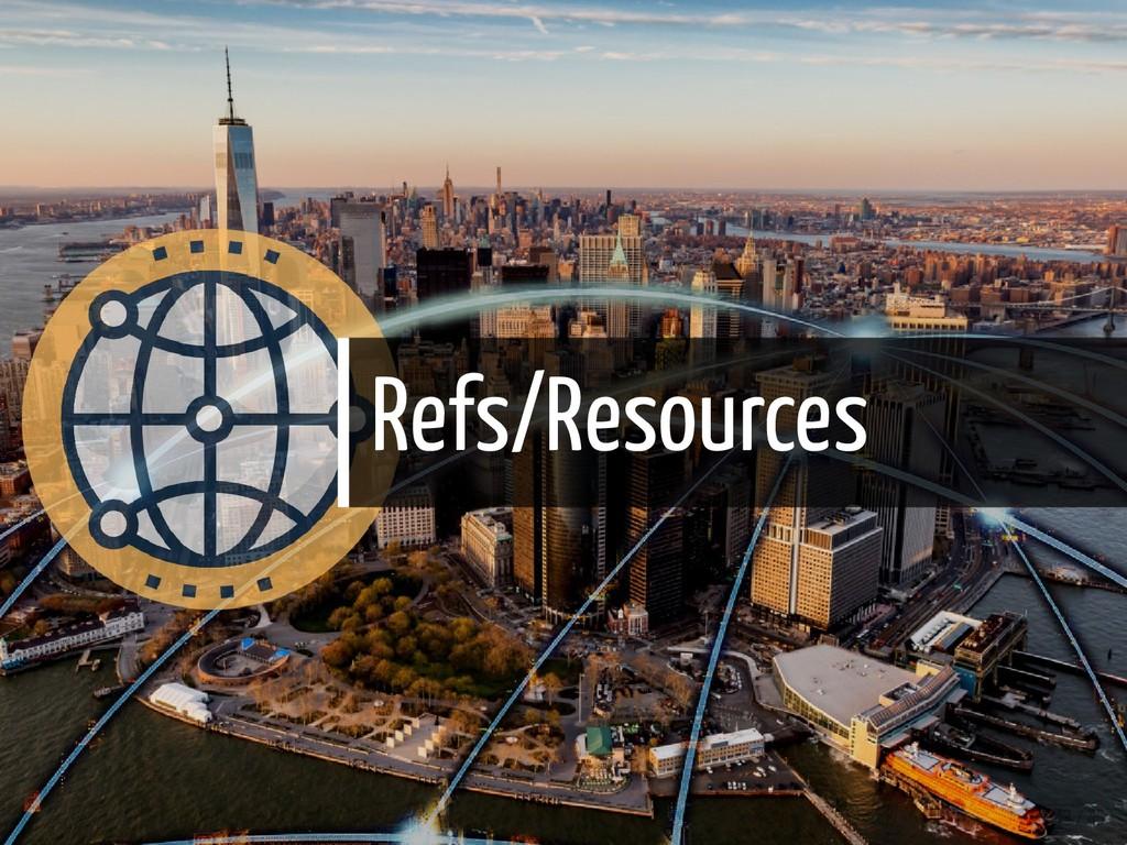 Refs/Resources 43 / 45