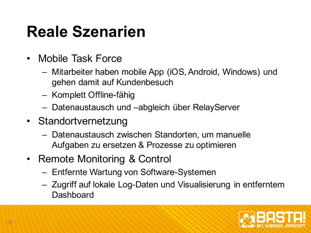 Reale Szenarien • Mobile Task Force – Mitarbe...