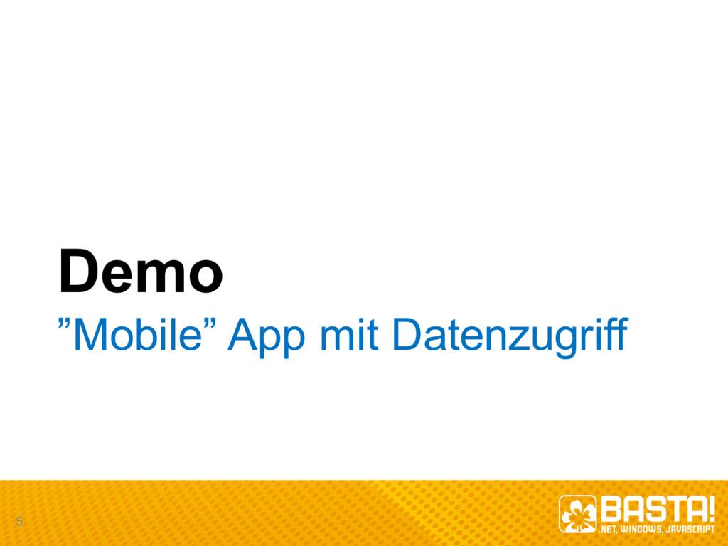 "Demo ""Mobile"" App mit Datenzugriff 5"