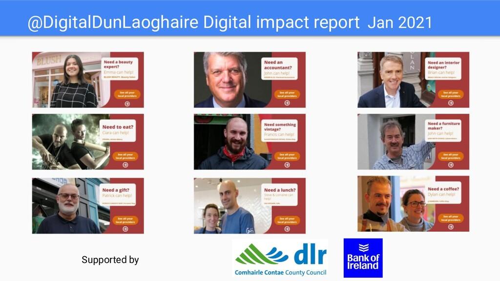 @DigitalDunLaoghaire Digital impact report Jan ...