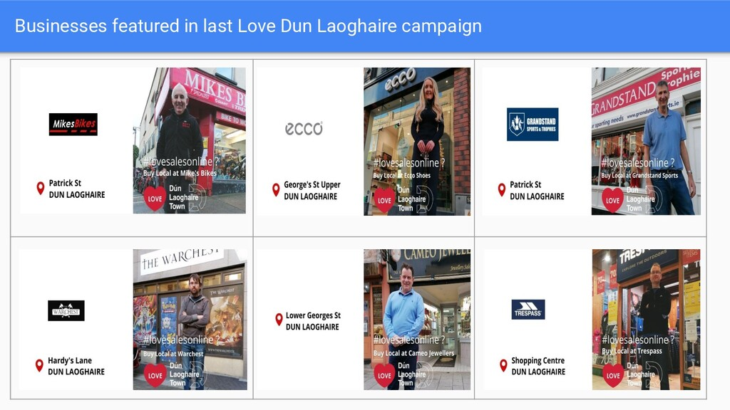 Businesses featured in last Love Dun Laoghaire ...