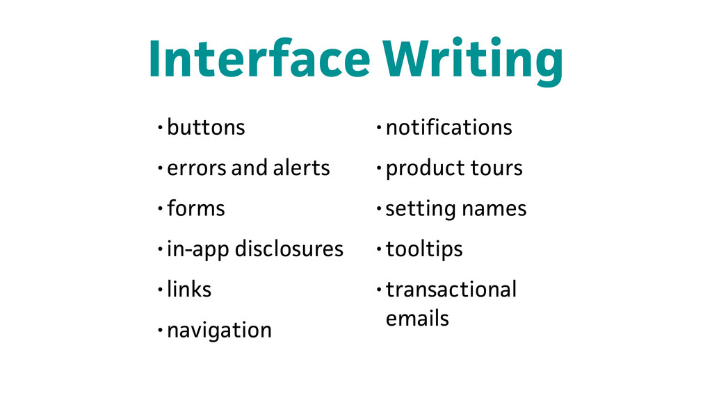 Interface Writing •buttons •errors and alerts •...