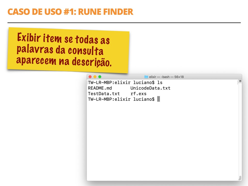 "CASO DE USO #1: RUNE FINDER 4 query = [""FACE""] ..."