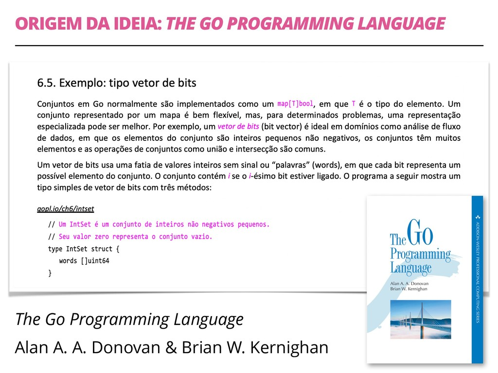 ORIGEM DA IDEIA: THE GO PROGRAMMING LANGUAGE Th...