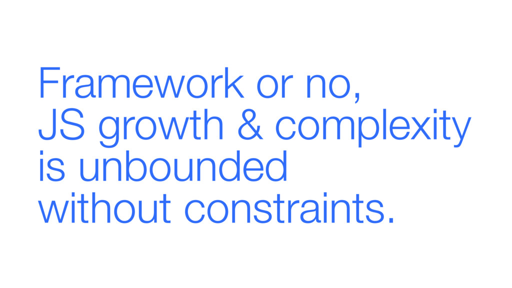 Framework or no, 