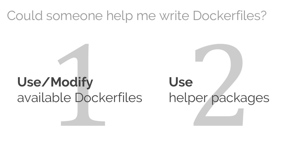 2 1 Could someone help me write Dockerfiles? Us...