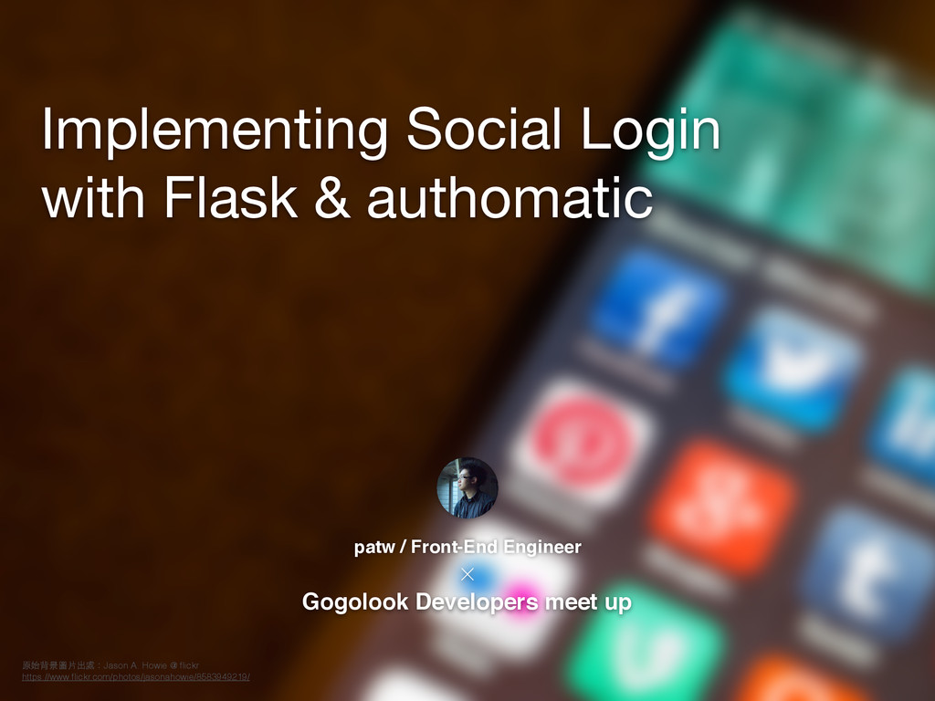 Implementing Social Login   with Flask & authom...