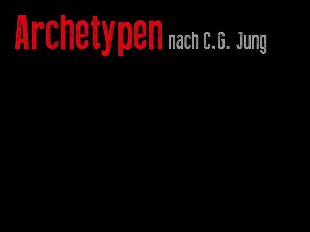 Archetypen nach C.G. Jung