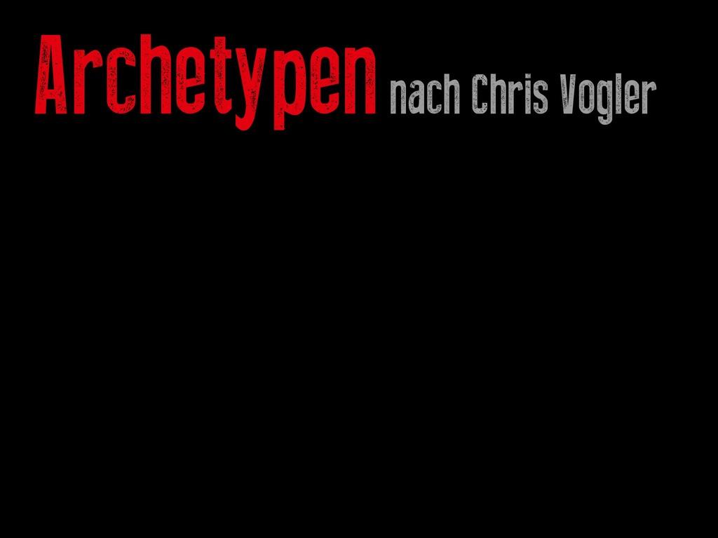 Archetypen nach Chris Vogler