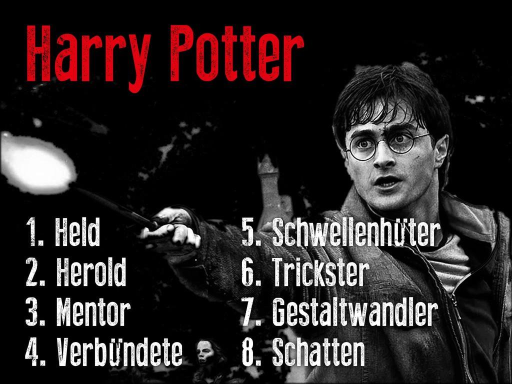 Harry Potter 1. Held   5. Schwellenhüte...