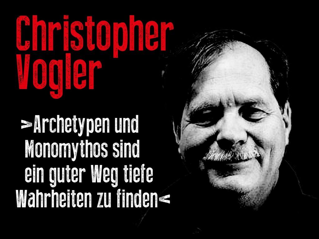 Christopher Vogler >Archetypen und Monomythos s...