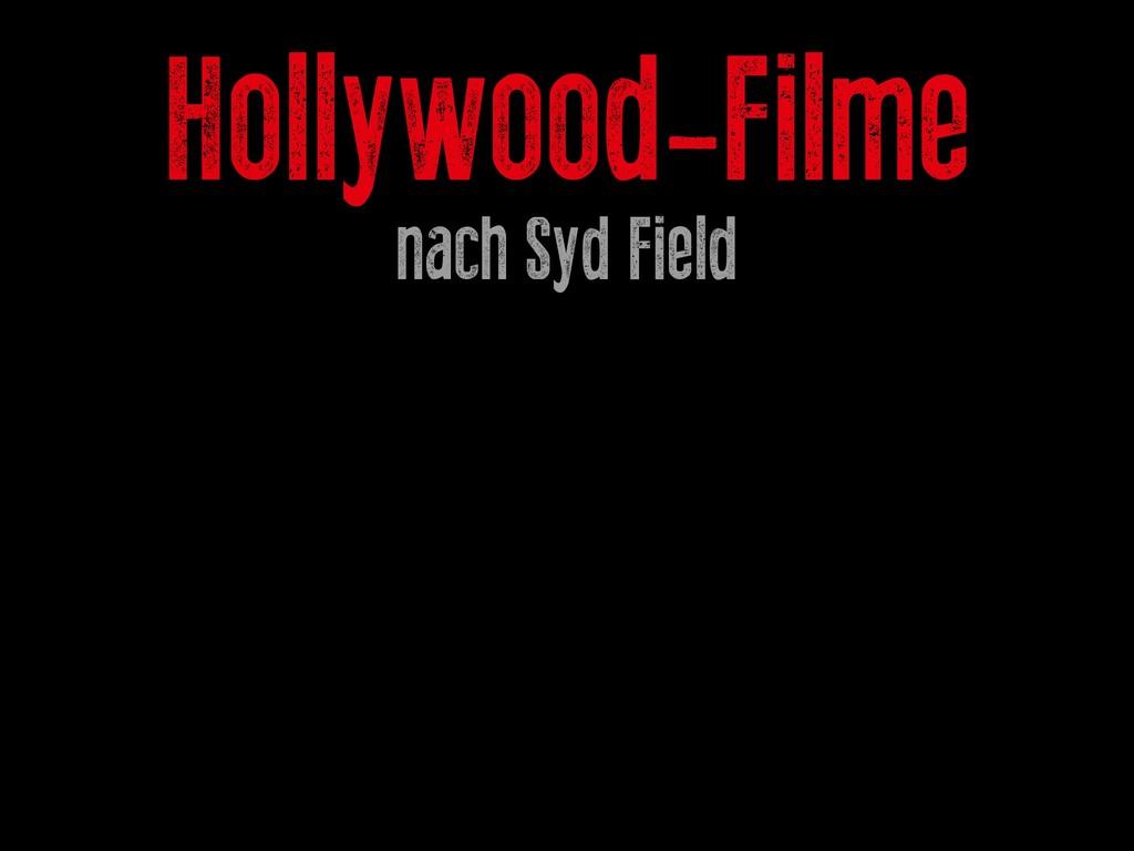 Hollywood-Filme nach Syd Field