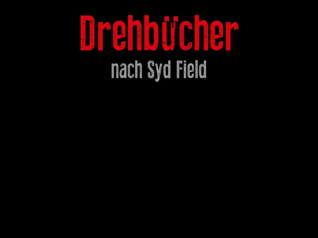 Drehbücher nach Syd Field