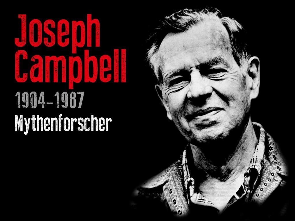 Joseph Campbell 1904-1987 Mythenforscher