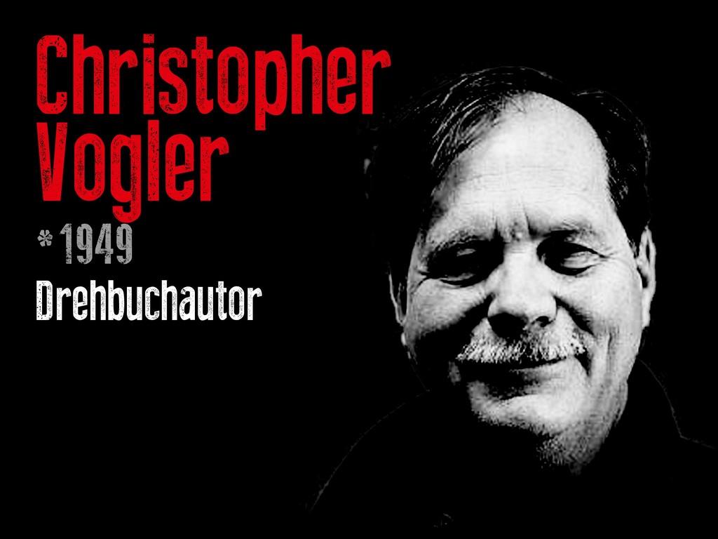 Christopher Vogler *1949 Drehbuchautor